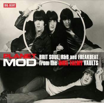 V.A. - Planet Mod : Brit Soul ,R&B And Freakbeat From ....